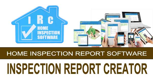 Inspection Report Creator - home inspection software